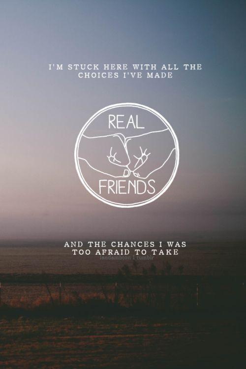 Real Friends. Sixteen.