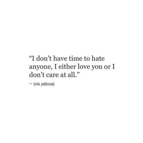 yep,  no time to hate... XOXO