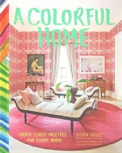 Shop for A Colorful Home: Create Lively Palettes for Every Room (Hardcover). Free Shipping on orders over $45 at Overstock.com - Your Online Books Outlet Store! Get 5% in rewards with Club O! - 16403242