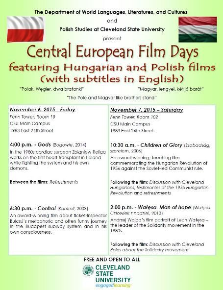 Central European Film Days featuring Hungarian and Polish films (with subtitles in English) at Cleveland State University organized by Dénes Mátyás ('15 CSU).