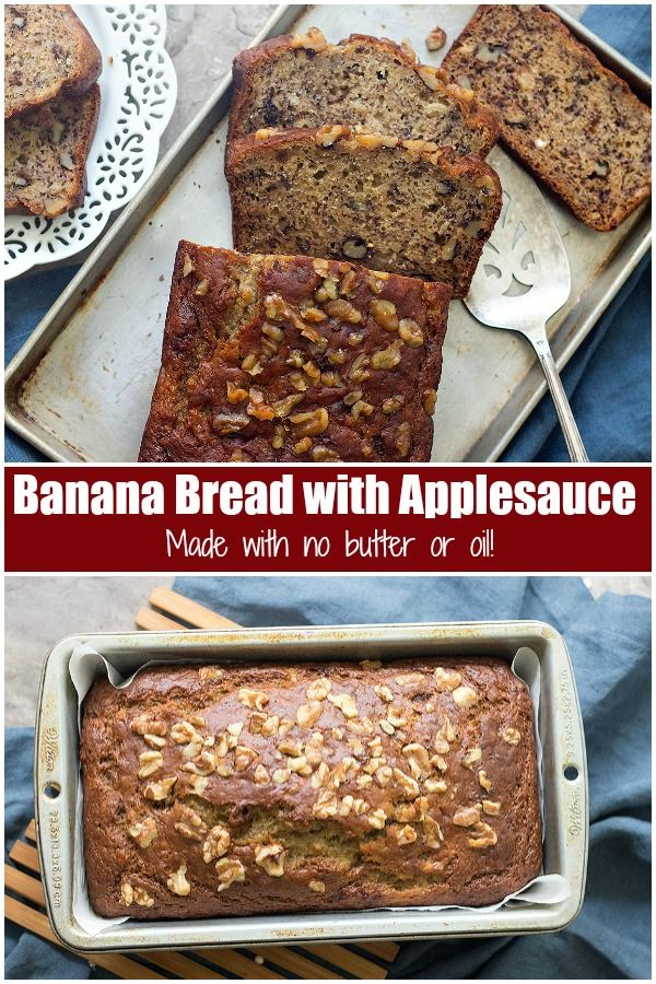 Banana Bread With Applesauce Is The Perfect Afternoon Snack Learn How To Make The Best Banana Bread With Applesauce Recipe Using Applesauce Yummy Food Dessert