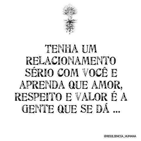 #regram @resiliencia_humana que eu adoro! #frases #amorpróprio #autoestima #respeito #resilienciahumana