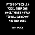 Alice Walker quotes about love, life and The Color Purple on Everyday Power Blog. These Alice Walker quotes are for everyday use and inspiration.