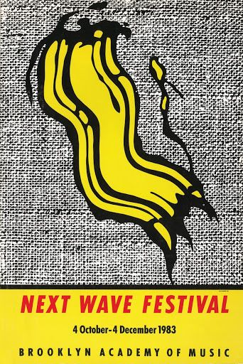 Next Wave Festival Poster  Roy Lichtenstein1983-10-04/1983-12-04  From the collection of  Brooklyn Academy of Music  Details  Title: Next Wave Festival Poster  Creator: Roy Lichtenstein  Date Created: 1983-10-04/1983-12-04  Explore collections and stories from around the world with Google Arts & Culture.