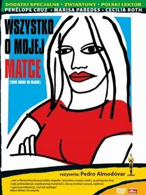 Wszystko o mojej matce (Todo sobre mi madre) DVD #Wszystkoomojejmatce, #Todosobremimadre, #PedroAlmodovar, #PenelopeCruz, #MarisaParedes, #CeciliaRoth, #DVD
