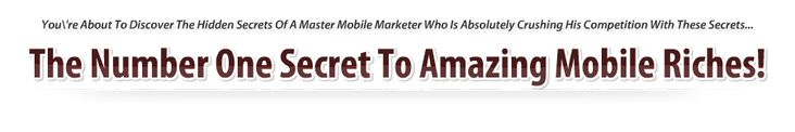 What is the number one secret to maximizing #smartphone riches? Start Your Own Mobile Marketing Business In A Few Clicks... hint: focus on LOCAL small businesses wanting to bring in more customers on Mondays and Tuesdays, using #discounts and valued #coupons - tools for direct application of this, sending smartphone sms text to opt-in #customers very refined server side software of Adam Horwitz, a legend in mobile #marketing says Geoff Dodd