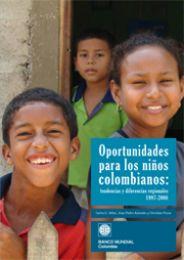 Oportunidades para los niños colombianos: Cuánto avanzamos en esta década