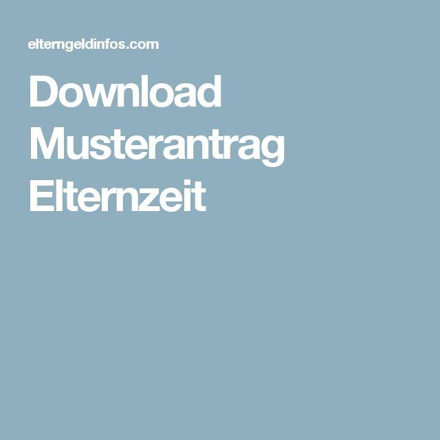 Download Musterantrag Elternzeit