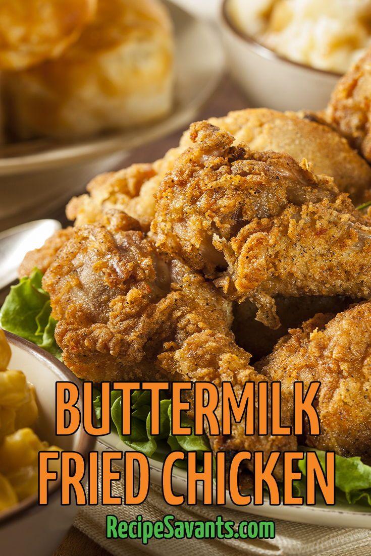 Classic Buttermilk Fried Chicken Recipe Buttermilk Fried Chicken Food Recipes Oven Fried Fish