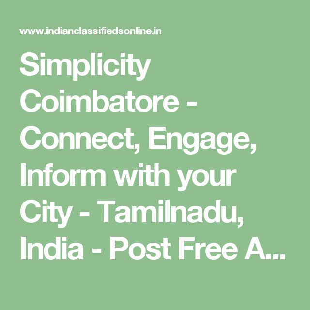 Simplicity Coimbatore - Connect, Engage, Inform with your City - Tamilnadu, India - Post Free Ads In India Without Registration,Free South Africa Classifieds||Shining India Classifieds