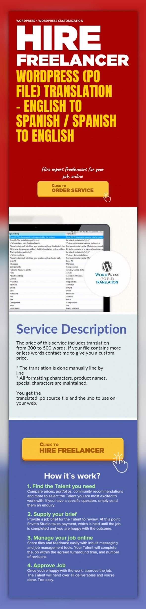 WordPress (PO File) Translation - English To Spanish / Spanish To English WordPress, WordPress Customization   The price of this service includes translation from 300 to 500 words. If your file contains more or less words contact me to give you a custom price.    * The translation is done manually line by line  * All formatting characters, product names, special characters are maintained.    You g...