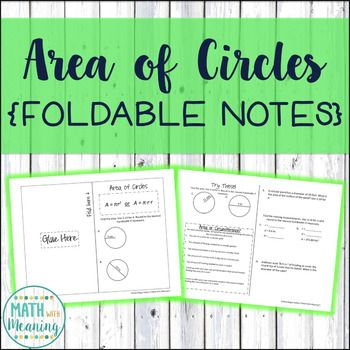 These foldable notes are perfect for an interactive math notebook! In these notes, students will learn the area of circles formula and solve problems involving the area of circles, including problems where students work backwards to find the radius or diameter.