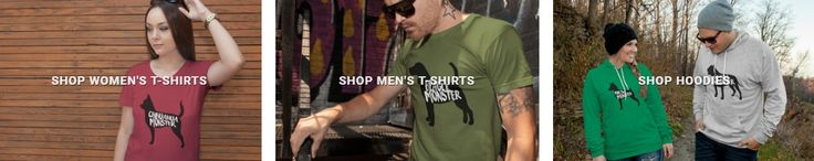Dog Monsters offers the coolest shirts for dog lovers. We carry t-shirts, tanks and hoodies for men and women that start at $23. Most breeds are available and new designs are added weekly.  https://www.dogmonsters.com