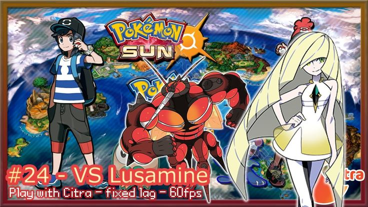 https://youtu.be/dEvIVS6b_rw Let's play Pokemon Sun & Moon on PC - #24 VS Lusamine
