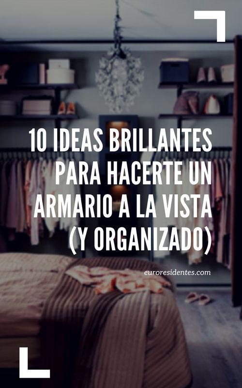 10 ideas brillantes para organizar tu armario y aprovechar el espacio.