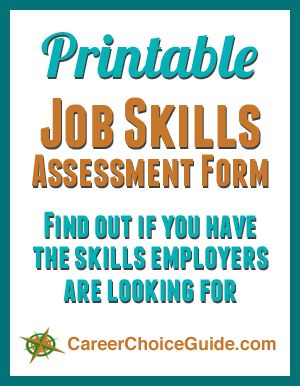 Free printable job skills assessment form - An easy way to find out if you have the skills employers want.