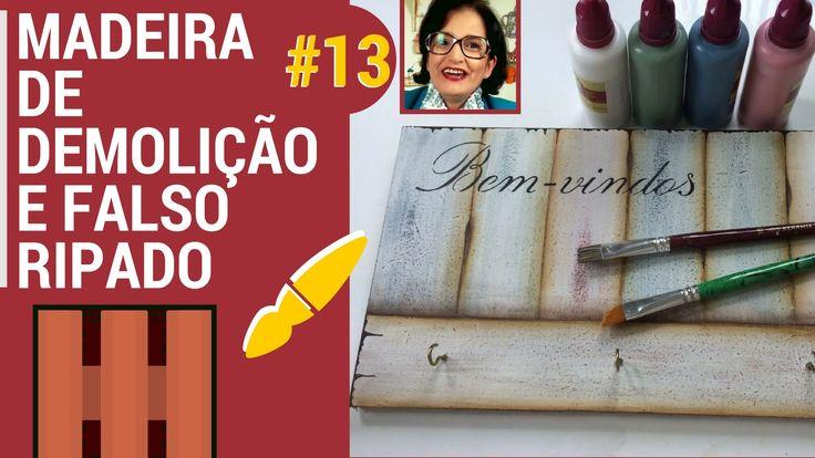 TÉCNICA MADEIRA DE DEMOLIÇÃO E FALSO RIPADO! PINTANDO COM O ❤ AULA 13 CO...