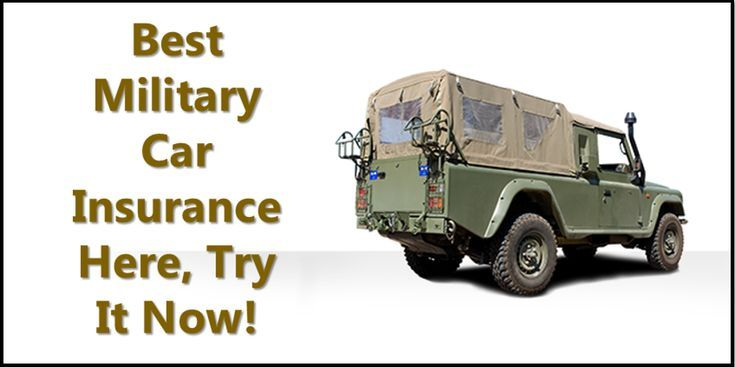 Get Free Car Insurance For Military Personnel And Get Discounts On