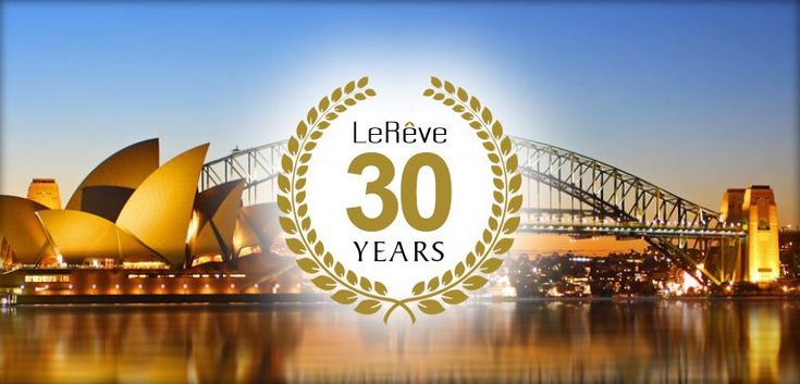 LeRêve is turning 30! This year marks the 30th Birthday of this amazing company. Here's to the next 30 ;) #AmazingSupport #LoveLeRêve