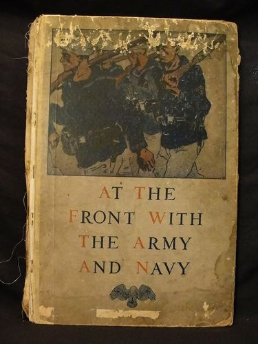 At The Front With The Army And Navy 1912 Military Pictorial Book Leslies Weekly