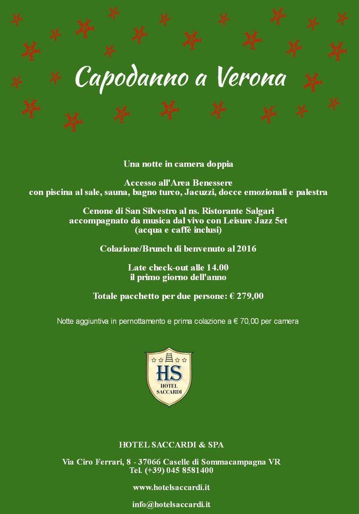 Capodanno a Verona - Hotel Saccardi & Spa - Caselle di Sommacampagna - Italy