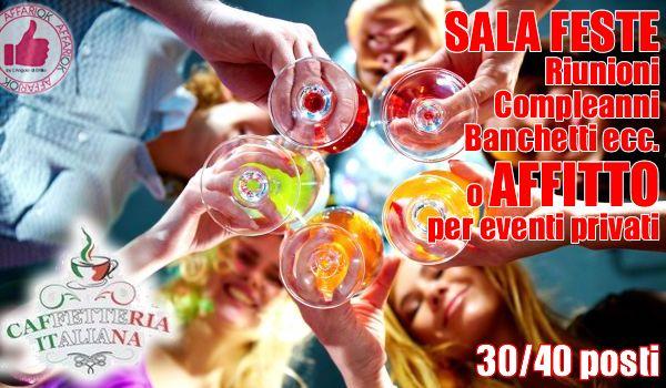 La Sala Feste Per I Tuoi Eventi Da Caffetteria Italiana http://affariok.blogspot.it/