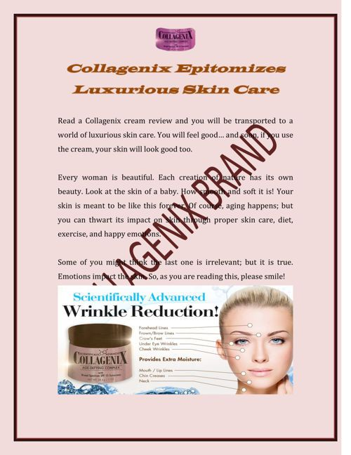 #Collagenix #cream, says a review, wards off shadows of aging from your face and brightens it with health and youth.