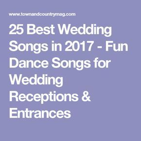30 Songs To Play At Your Wedding Reception Popular SongsWedding Dance