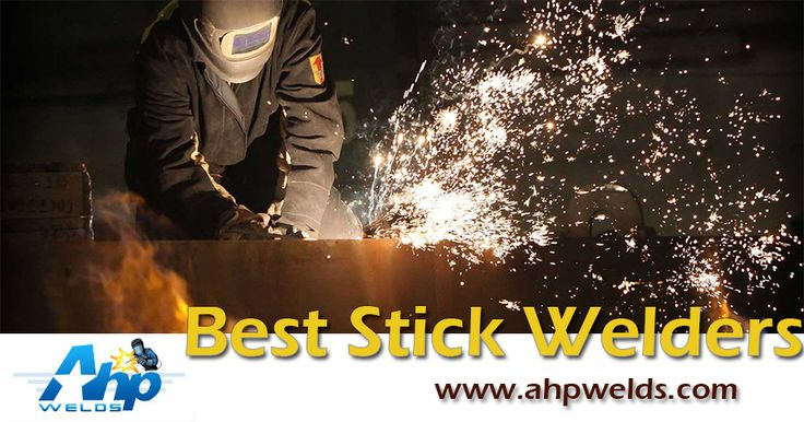 Best Stick Welders are the most affordable welding for all people needs. Ahp Welds #StickWelders machine welding of all kinds of materials such as stainless steel, tooling and mold materials, We are able to save more costs and give you a better price.