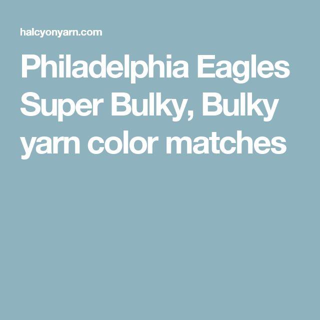 Philadelphia Eagles Super Bulky, Bulky yarn color matches