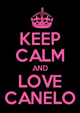 KEEP CALM AND LOVE CANELO