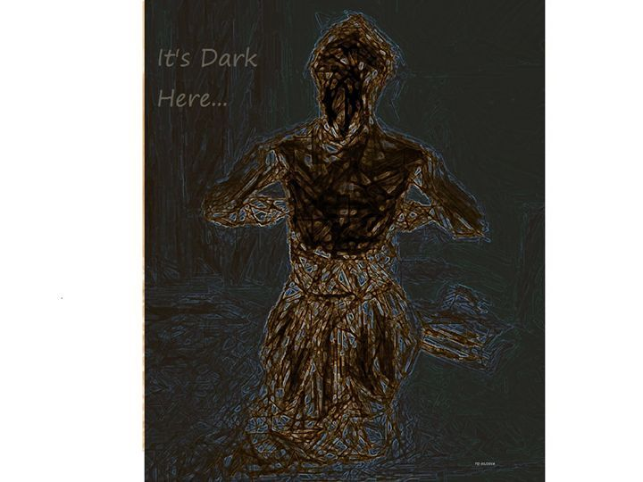 Its Dark Here - Tateartwork