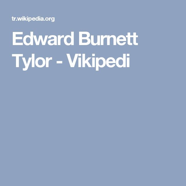 Edward Burnett Tylor - Vikipedi
