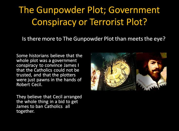 the gunpowder plot essay The gunpowder plot, but that it was a plot of  1 based on the domestic and foreign state papers dealing with the reign of james i,  the gunpowder plot: fact or.