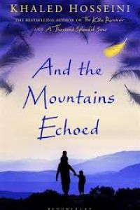 And the Mountains Echoed by Khaled Hosseini | Literary Exploration