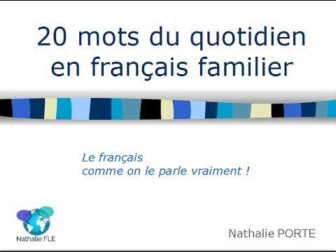 20 mots du quotidien en français familier