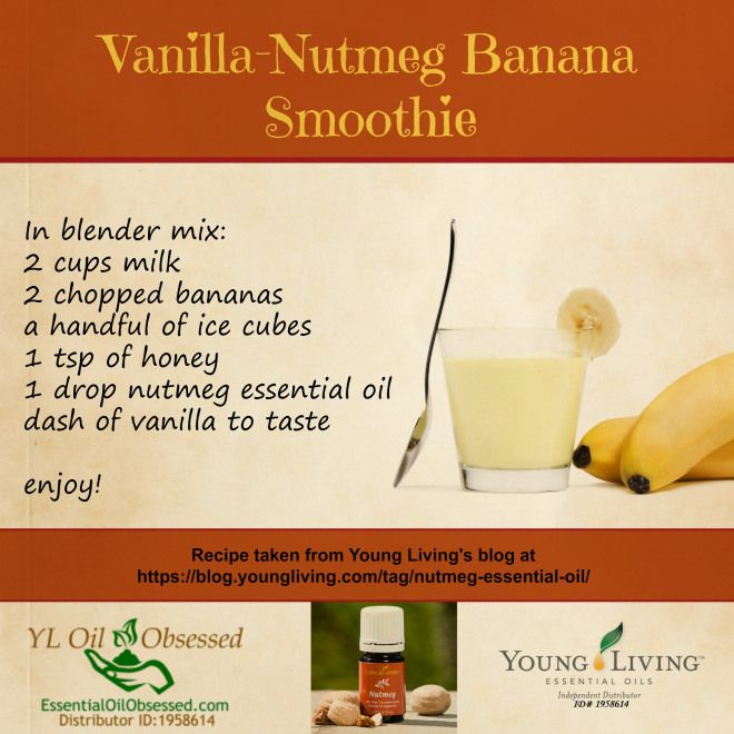 Young Living Essential Oils: Adrenal Fatigue Vanilla Nutmeg Banana Smoothie Recipe