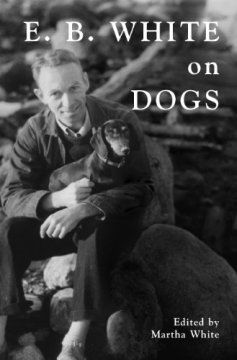 E. B. White's Poignant and Playful Obituary for His Beloved Dog Daisy – Brain Pickings