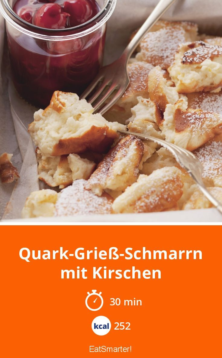 Quark Griess Schmarrn Mit Kirschen Rezept Kuchen