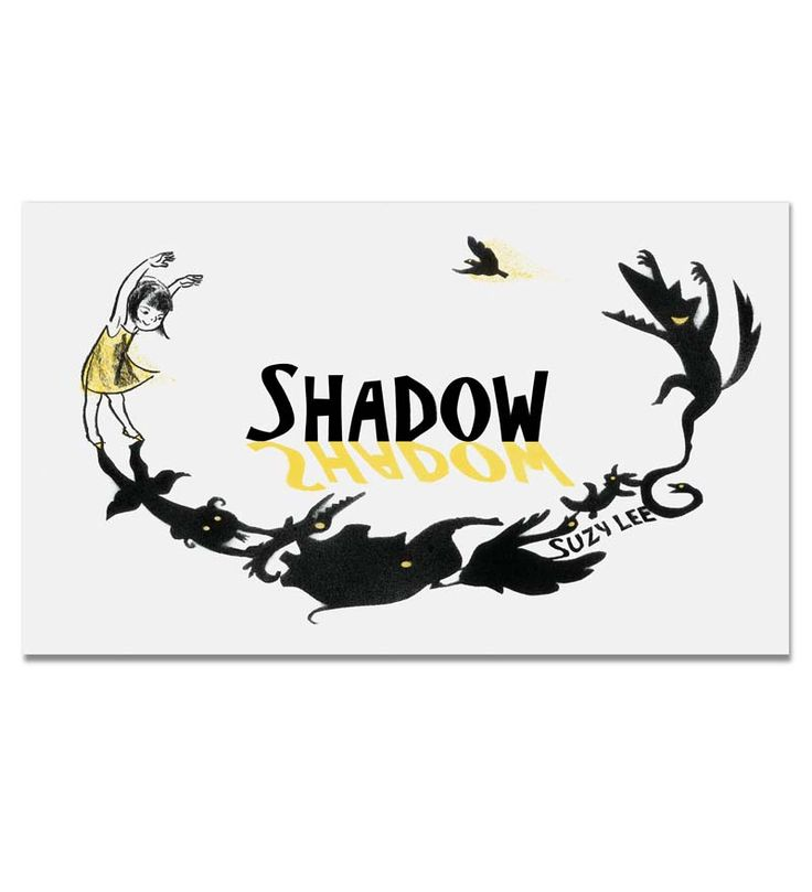 Shadow-Wordless Book by Suzy Lee