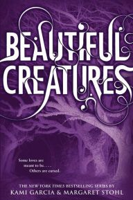 Beautiful Creatures (Beautiful Creatures Series #1)