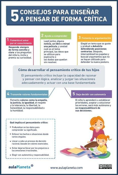 5 consejos para enseñar a pensar de forma crítica | Aprendiendoaenseñar | Scoop.it