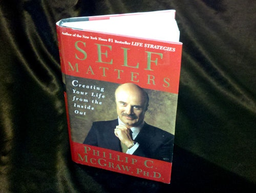 Great psychology & self-help book! DR. PHIL FIRST EDITION HARDCOVER SELF MATTERS PHILLIP McGRAW PH.D. LIFE COACHING MENTAL HELP MIND COURAGE IDENTITY - on eBay! $3.98