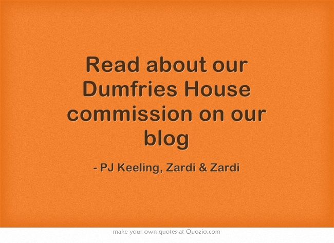 Read about our Dumfries House commission on our blog http://zardiandzardi.blogspot.co.uk