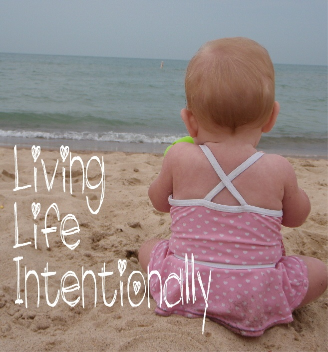 Living Life Intentionally