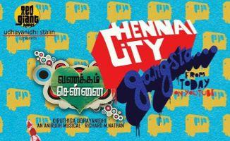 Chennai City Gangsta Song - Vanakkam Chennai