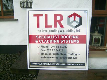 Project: External signboard Client: Top Level Roofing, Co. Mayo, Ireland.