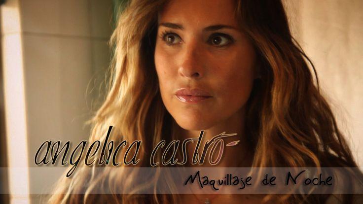 Maquillaje de Noche con Angelica Castro