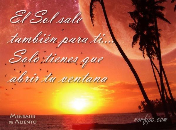 Frases Y Poemas De ánimo Aliento Esperanza Y Fe Para Facebook Poemas De Animo Frases De Aliento Mensajes De Aliento