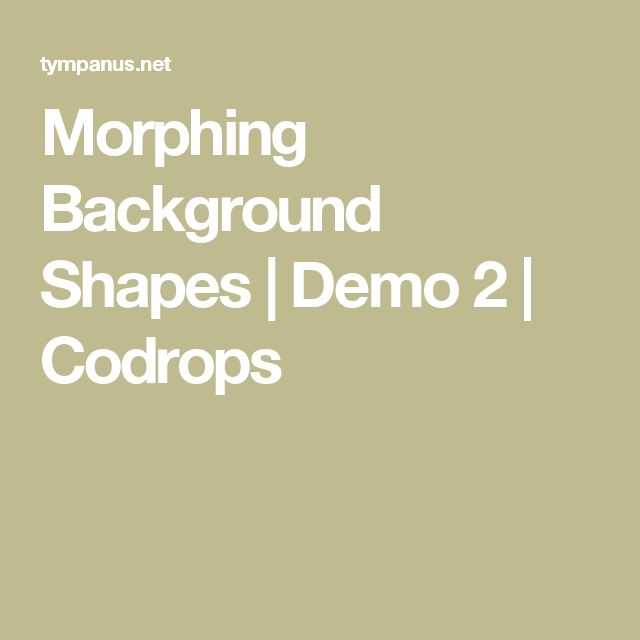 Morphing Background Shapes | Demo 2 | Codrops